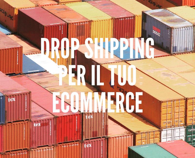 Drop shipping per la tua attività di commercio elettronico