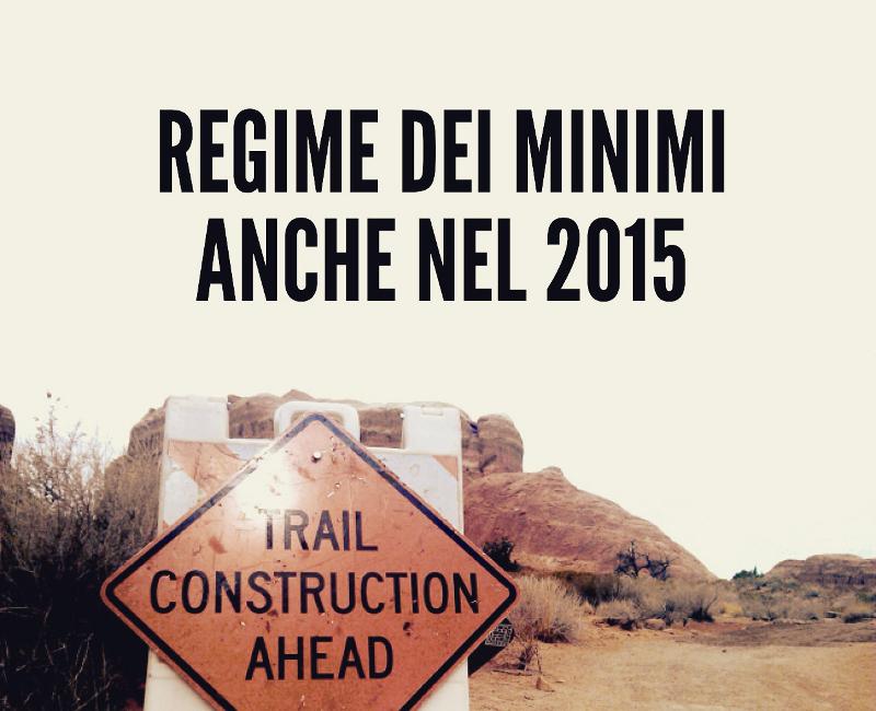 Proroga del regime dei minimi per il 2015