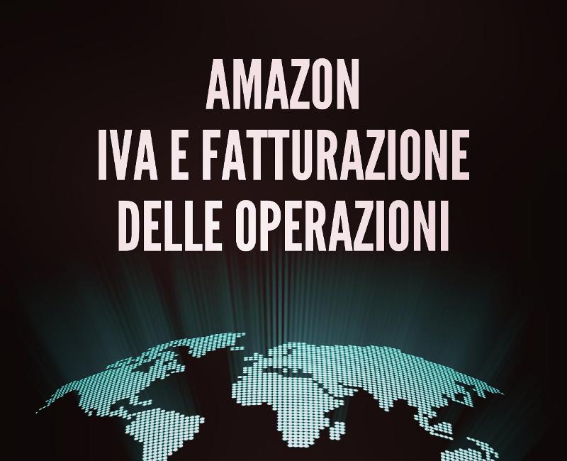 Amazon Iva e fatturazione delle operazioni
