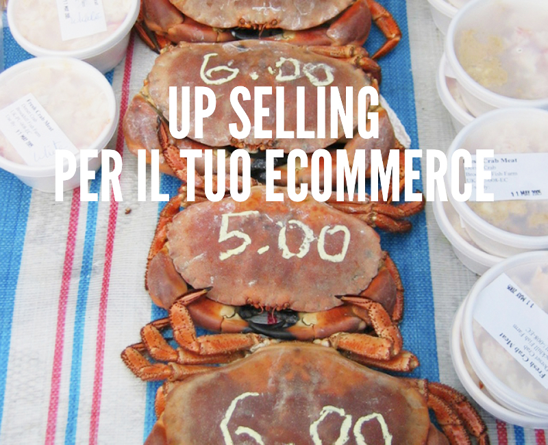Up selling per il tuo ecommerce vincente