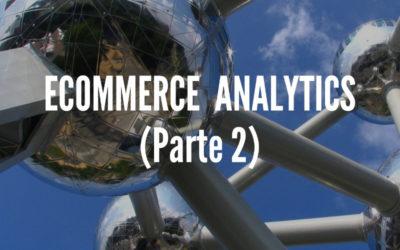 Ecommerce analytics (parte 2)