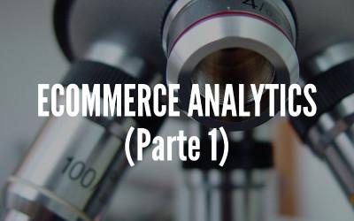 Ecommerce analytics (parte 1)